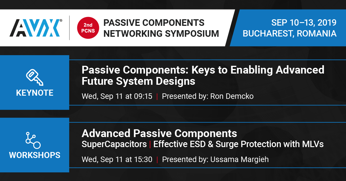 AVX Is Keynoting, Sponsoring, & Contributing to the Technical Program of the 2019 Passive Components Networking Symposium